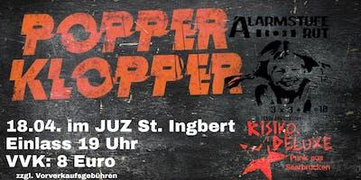 Popperklopper im JUZ St. Ingbert (+ Alarmstufe Rot + Risiko.Deluxe)