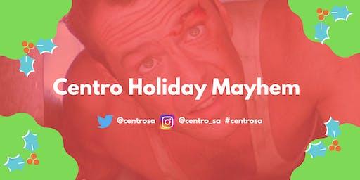 Centro Holiday Mayhem
