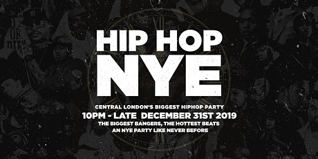 The Hip Hop New Years Eve, London tickets