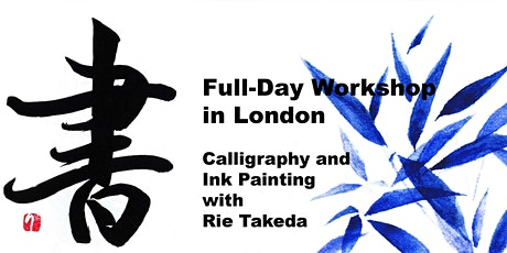 Japanese Calligraphy & Ink Painting Day with Rie Takeda tickets