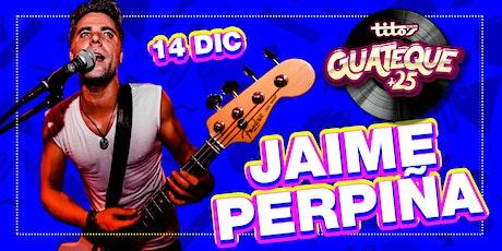 Guateque +25   14/12/2019  - Jaime Perpiña entradas