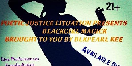 Poetic Justice Lituation Presents BlackGirl Magick tickets