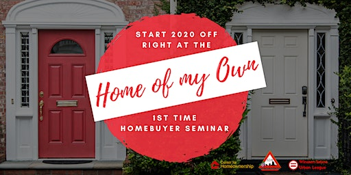 Home of My Own: 1st Time Homeowner Seminar