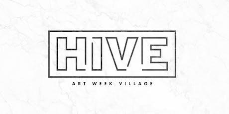 HIVE Art Week Village  tickets