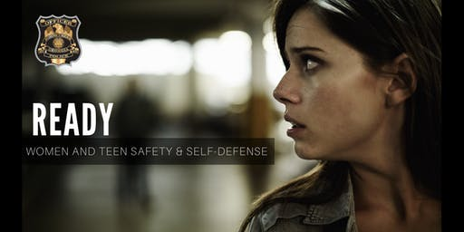 READY  Women and Teen Safety & Self-Defense