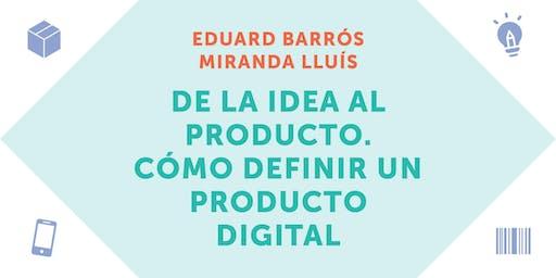 AticcoWorkshop: De la idea al producto. Cómo definir un producto digital