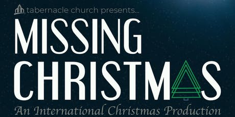 Missing Christmas: An International Christmas Production tickets