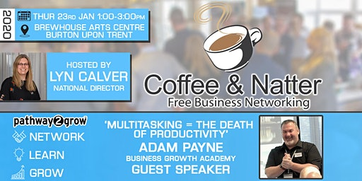 Burton Coffee & Natter - Free Business Networking Thur 23rd Jan