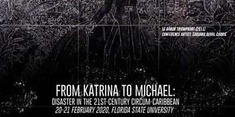 From Katrina to Michael: Disaster in the 21st-century Circum-Caribbean tickets