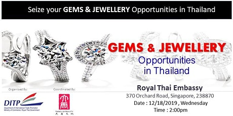 Gems & Jewellery  Business Opportunities in Thailand tickets