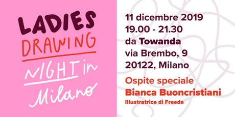 Ladies Drawing Night Milano biglietti