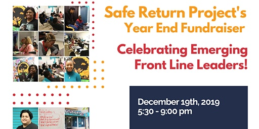 Safe Return Project End of Year Fundraiser 2019