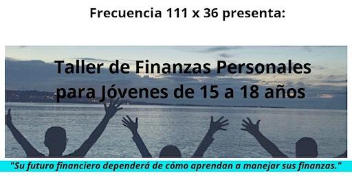 Taller de Finanzas Personales para Jóvenes de 15 - 18 años