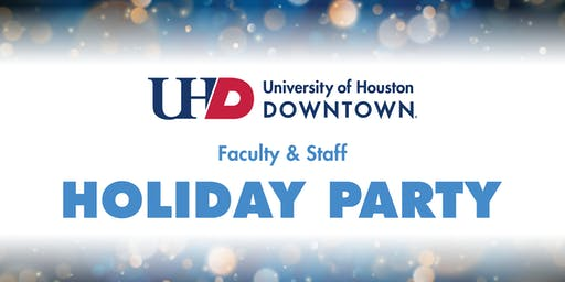UHD 2019 Faculty & Staff Holiday Party