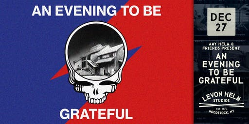 An Evening To Be Grateful ft. Amy Helm & Friends