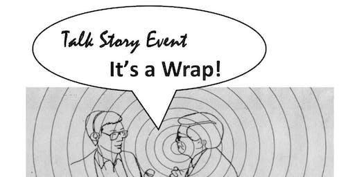 Talk Story! It's a Wrap!