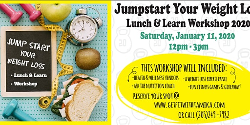 JUMP START YOUR WEIGHT LOSS LUNCH & LEARN WORKSHOP 2020
