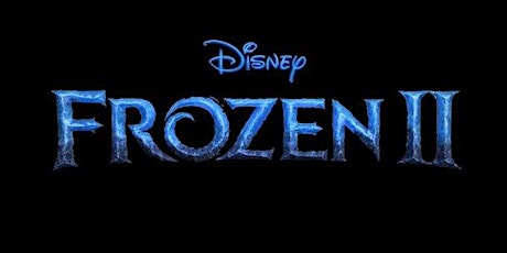 GOT Group Movie and Meal -Frozen 2 tickets