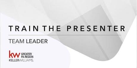 Train the Presenter - Team Leader tickets