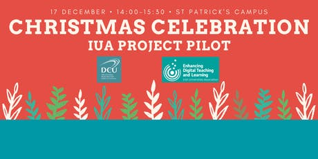 Christmas Celebration: DCU-IUA Project Pilot 2019 tickets