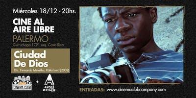 Cine al Aire Libre: CIUDAD DE DIOS (2002) - Miercoles 18/12