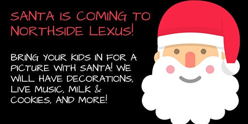 Santa Is Coming To Northside Lexus!