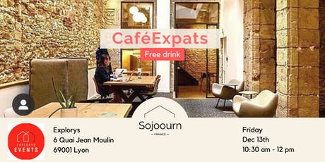 CaféExpats - Be an entrepreneur in France tickets