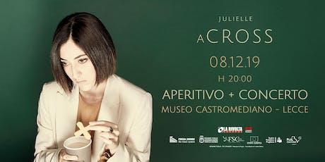 """JULIELLE - """"(a)cross"""" - Release Party biglietti"""
