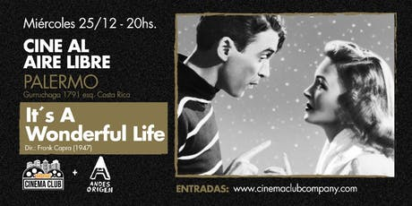 Cine al Aire Libre: IT'S A WONDERFUL LIFE! (1946) - Miercoles 25/12 entradas