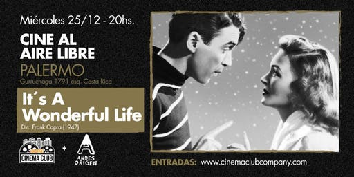 Cine al Aire Libre: IT'S A WONDERFUL LIFE! (1946) - Miercoles 25/12