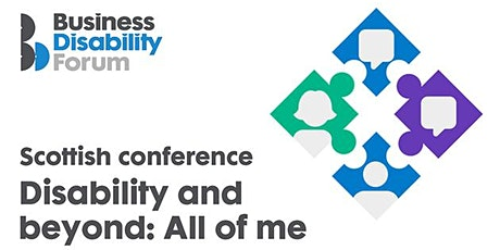 Business Disability Forum Scottish Conference tickets