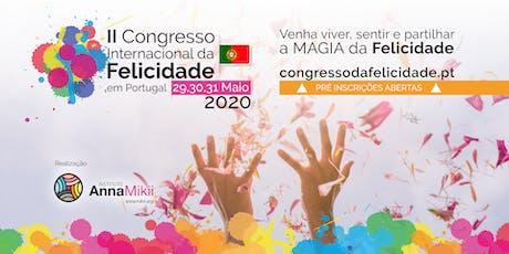 II Congresso Internacional da Felicidade em Portugal 2020 bilhetes