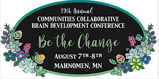 20th Annual Communities Collaborative Brain Development Conference