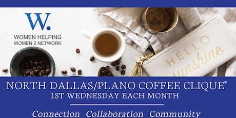 Women Helping Women 2 Network Coffee Clique ® North Dallas/Plano tickets