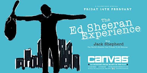 The Ed Sheeran Experience