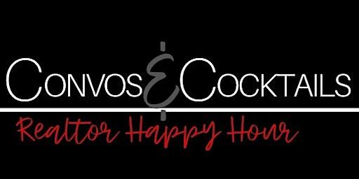 Convos & Cocktails Realtor Happy Hour
