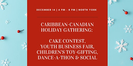 Caribbean-Canadian Holiday Gathering tickets