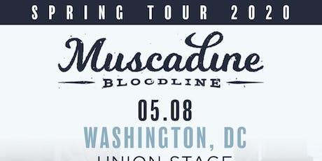 Muscadine Bloodline tickets