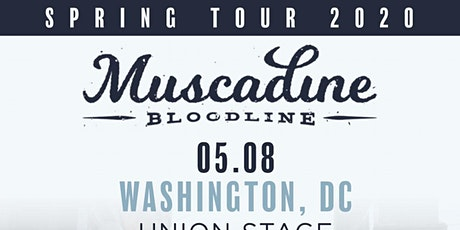 Muscadine Bloodline tickets