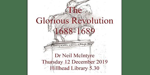 The Glorious Revolution 1688 - 1689 Talk