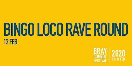 Bingo Loco Rave Round