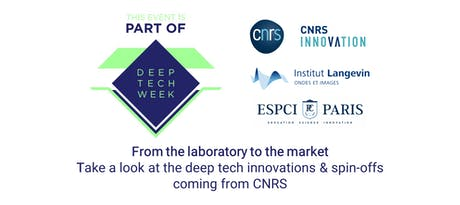 From the laboratory to the market: CNRS deep tech innovations & spin-offs tickets