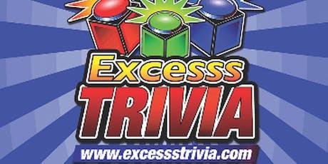 Excesss Trivia tickets