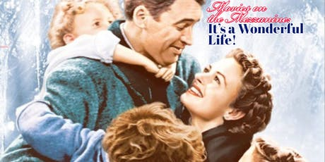 Movies on the Mezz: It's a Wonderful Life tickets
