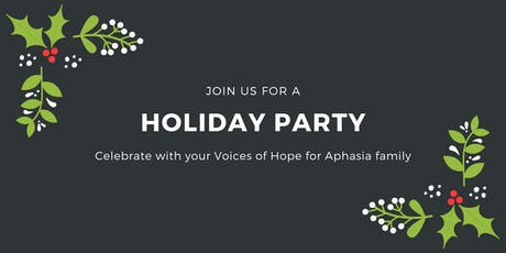 Voices of Hope for Aphasia Holiday Party tickets