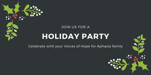 Voices of Hope for Aphasia Holiday Party