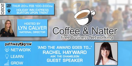 Burton Coffee & Natter - Free Business Networking Thur 20th Feb tickets