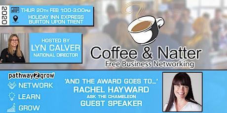 Burton Coffee & Natter - Free Business Networking Thur 20th Feb tickets