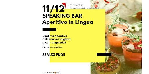 Speaking Bar - aperitivo linguistico di Natale
