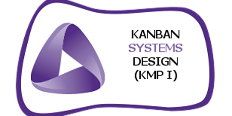 Kanban System Design – KMP I  2 Days Training in Singapore tickets